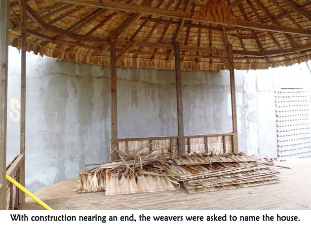Naming of the jaki-ed weaving house